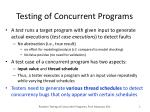 testing of concurrent programs