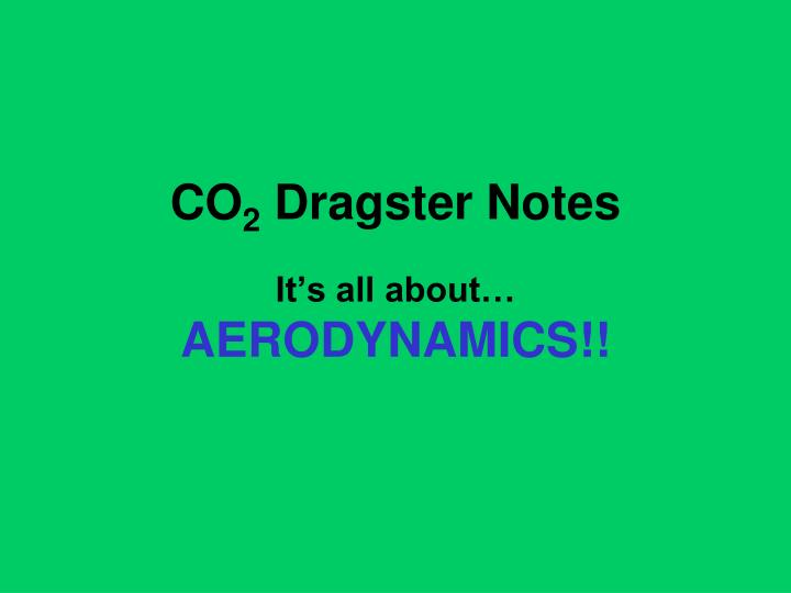 co 2 dragster notes n.