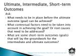 ultimate intermediate short term outcomes1