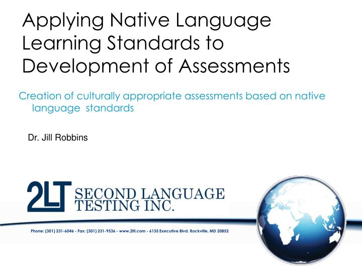 applying native language learning standards to development of assessments n.