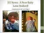 d5 news a new baby lane stallard
