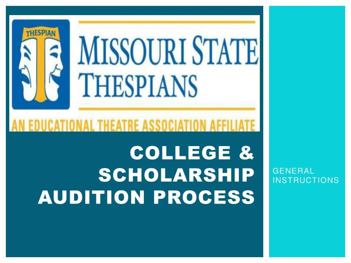 college scholarship audition process n.