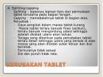 kerusakan tablet1