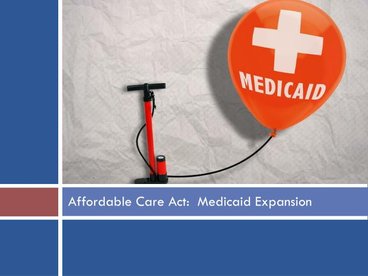 affordable care act medicaid expansion n.