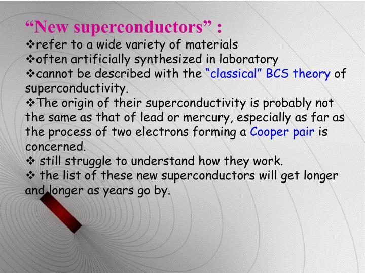 """""""New superconductors"""" :"""