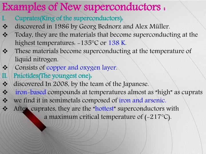 Examples of New superconductors :