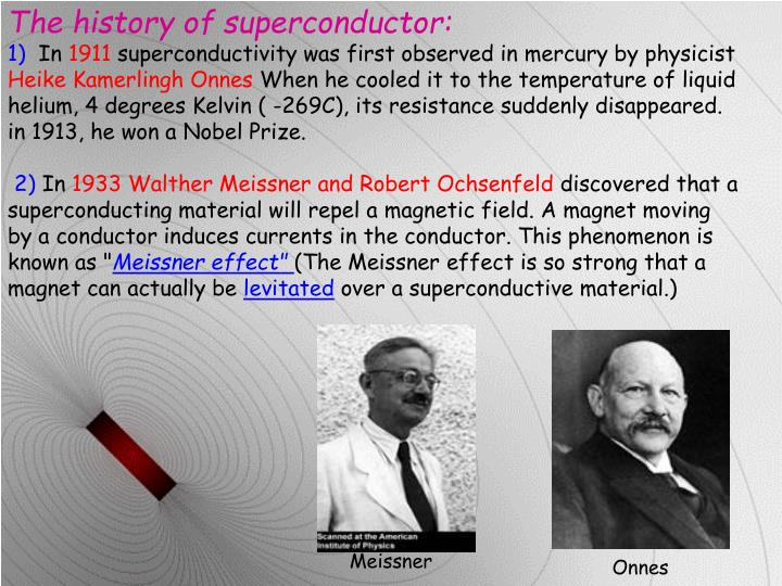 The history of superconductor: