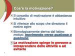 cos la motivazione