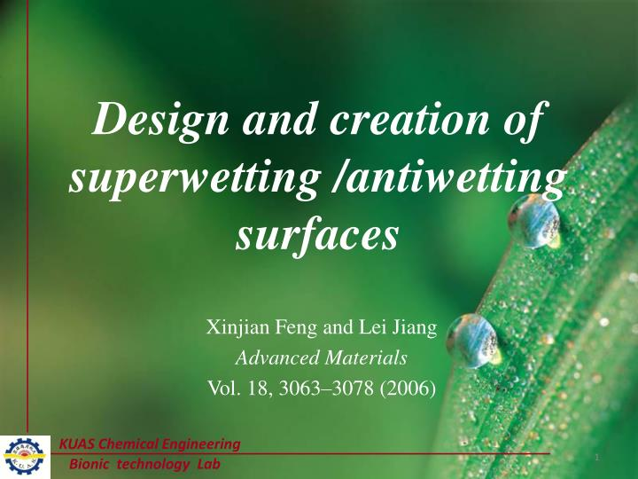design and creation of superwetting antiwetting surfaces n.