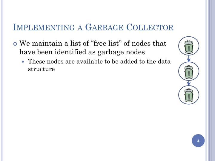 Implementing a Garbage Collector