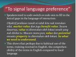 to signal language preference