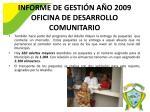 informe de gesti n a o 2009 oficina de desarrollo comunitario2