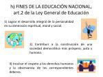 h fines de la educaci n nacional art 2 de la ley general de educaci n