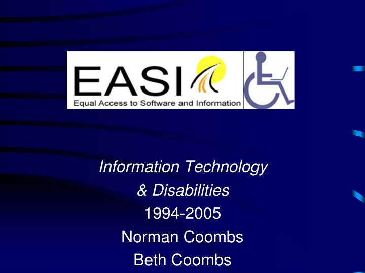 information technology disabilities 1994 2005 norman coombs beth coombs n.