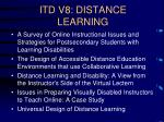 itd v8 distance learning