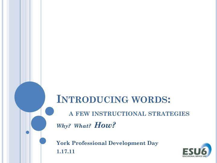 introducing words a few instructional strategies n.