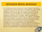 deficiencia mental moderada