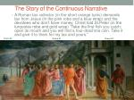 the story of the continuous narrative