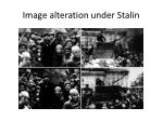 image alteration under stalin