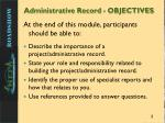 administrative record objectives