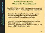administrative record what is the project record
