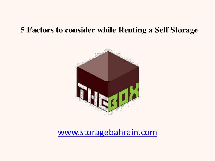 5 factors to consider while renting a self storage n.