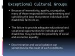 exceptional cultural groups