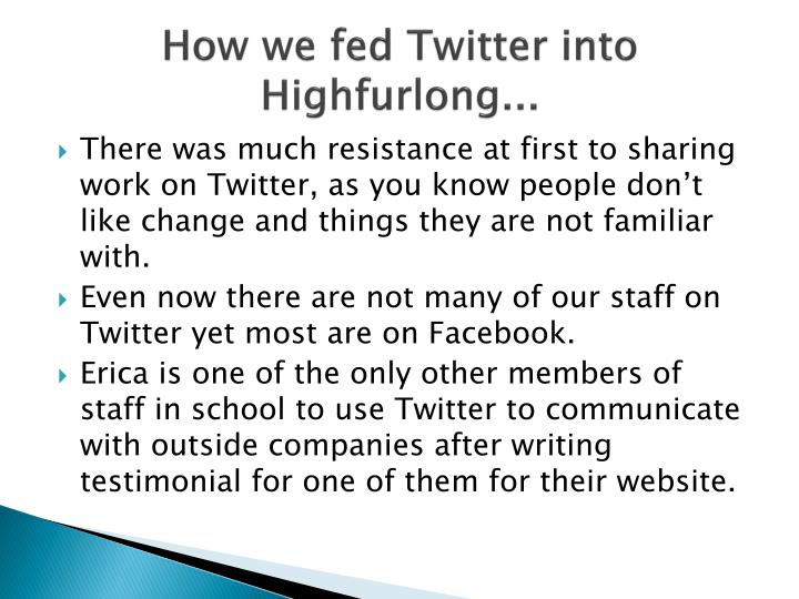 How we fed Twitter into Highfurlong...