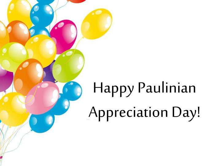 happy paulinian appreciation day n.
