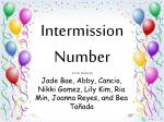 intermission number