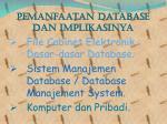 pemanfaatan database dan implikasinya