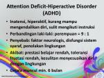 attention deficit hiperactive disorder adhd