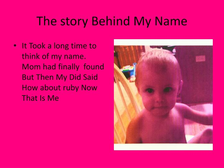 The story behind my name