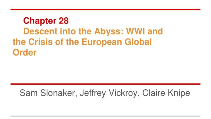 chapter 28 descent into the abyss wwi and the crisis of the european global order n.