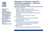 department of computer linguistics and artificial intelligence recent and current research areas