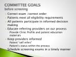 committee goals before screening