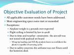 objective evaluation of project