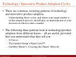 technology innovative product adoption cycles
