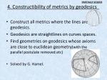 4 constructibility of metrics by geodesics