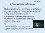 6 axiomatization of physics
