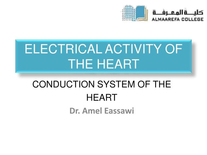 electrical activity of the heart n.