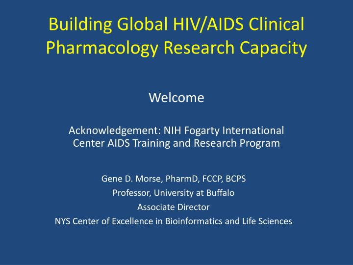 building global hiv aids clinical pharmacology research capacity n.