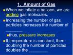 1 amount of gas