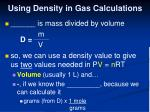 using density in gas calculations