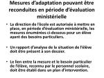 mesures d adaptation pouvant tre reconduites en p riode d valuation minist rielle