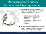magnuson stevens fishery conservation management act1