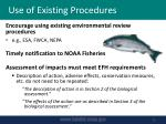 use of existing procedures