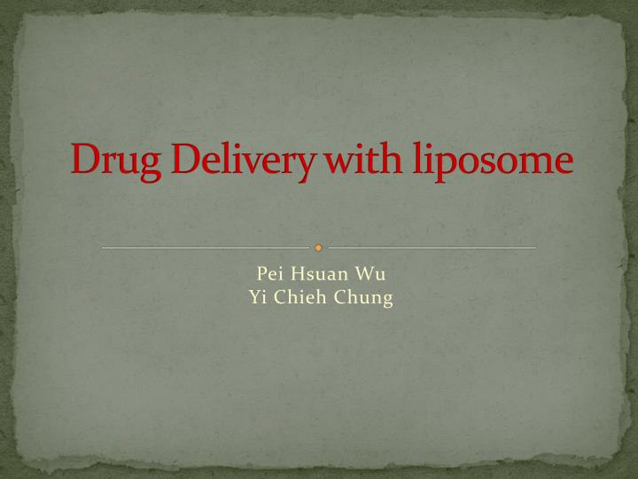 drug delivery with liposome n.