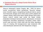 a kedudukan pancasila sebagai sumber hukum dasar negara indonesia