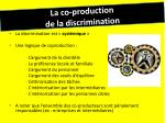la co production de la discrimination